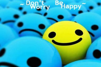 Don't worry... be happy